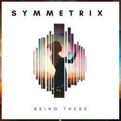 'Being There' by Symmetrix OUT 27/09/2018