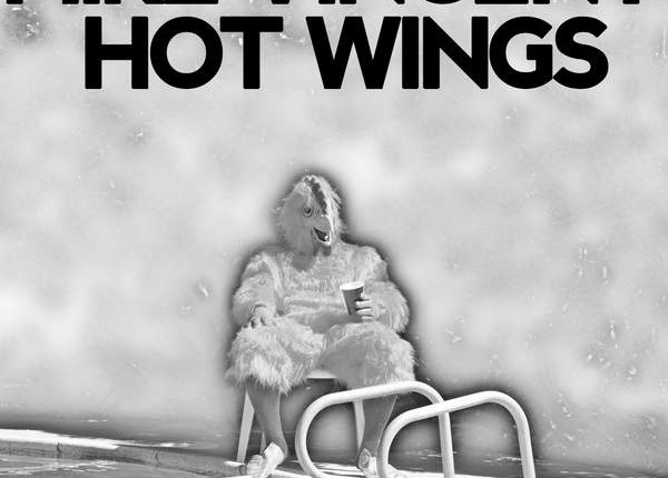 mike vincent hot wings
